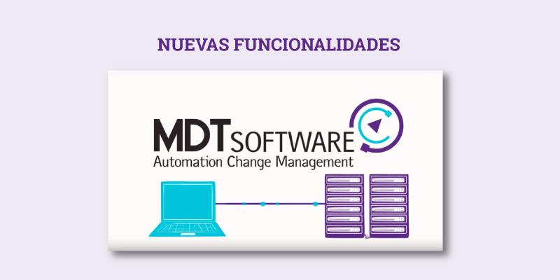 Nuevas funcionalidades MDT Autosave v7.01